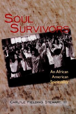 Image for SOUL SURVIVORS : AN AFRICAN AMERICAN SPI
