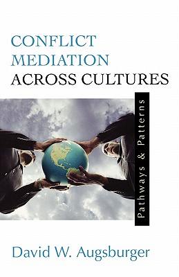 Image for CONFLICT MEDIATION ACROSS CULTURES PATHWAYS AND PATTERNS