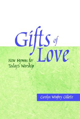 Image for Gifts of Love: New Hymns for Today's Worship