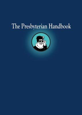 Image for The Presbyterian Handbook