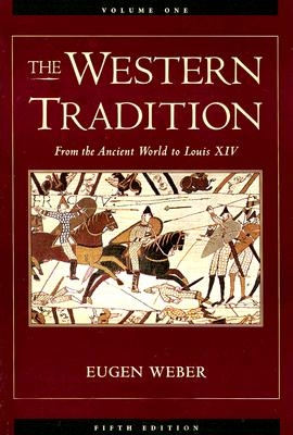 Image for The Western Tradition, Vol. 1: From the Ancient World to Louis XIV