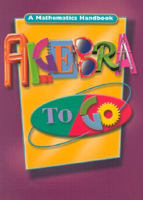 Algebra to Go: A Mathematics Handbook, Great Source Education Group