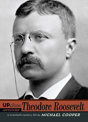 Image for Theodore Roosevelt (UPClose) (President's Day)