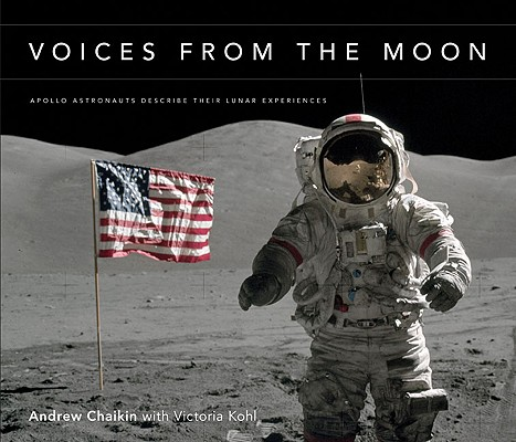 Image for Voices from the Moon: Apollo Astronauts Describe Their Lunar Experiences