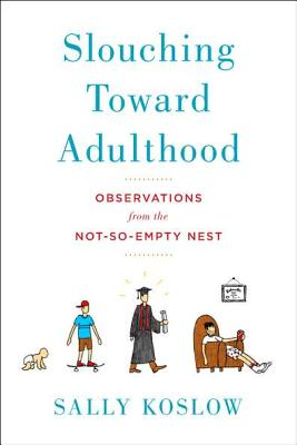 Image for Slouching Toward Adulthood