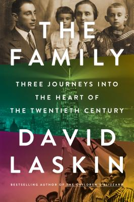 Image for The Family: Three Journeys into the Heart of the Twentieth Century