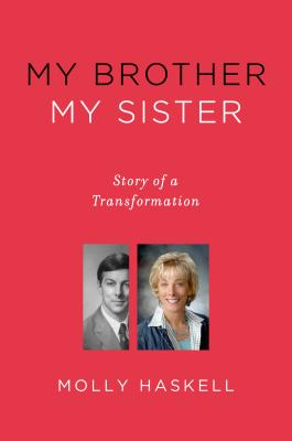 Image for My Brother My Sister: Story of a Transformation