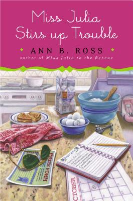 Miss Julia Stirs Up Trouble, Ann B Ross