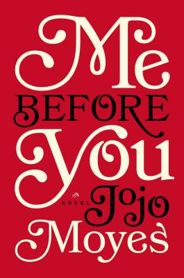 Image for Me Before You: A Novel