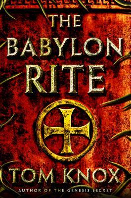 Image for The Babylon Rite: A Novel