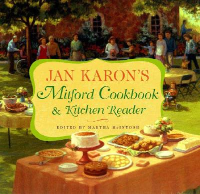 Image for Jan Karon's Mitford Cookbook and Kitchen Reader: Recipes from Mitford Cooks, Favorite Tales from Mitford Books