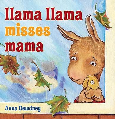 LLAMA LLAMA MISSES MAMA, DEWDNEY, ANNA