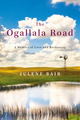 Image for The Ogallala Road: A Memoir of Love and Reckoning
