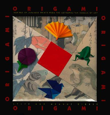 Origami: Inspired by Japanese Prints from the Metropolitan Museum ofArt, Biddle, Megumi; Biddle, Steve