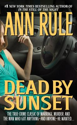 Dead by Sunset, Ann Rule