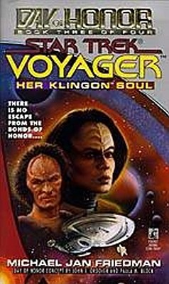 Her Klingon Soul (Star Trek Voyager: Day of Honor, Book 3), Friedman, Michael Jan