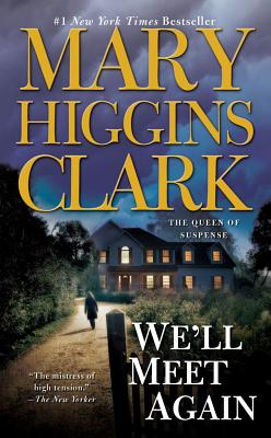 We'll Meet Again, MARY HIGGINS CLARK