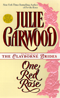 Image for One Red Rose (Bk 4 Claybornes' Brides / Rose Hill)