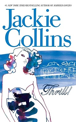 Thrill!, Jackie Collins