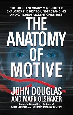 The Anatomy of Motive, John Douglas