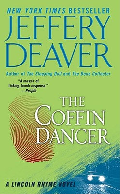 The Coffin Dancer (A Lincoln Rhyme Novel), JEFFERY DEAVER