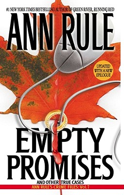 Empty Promises, Ann Rule
