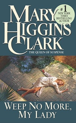 Weep No More, My Lady, Mary Higgins Clark