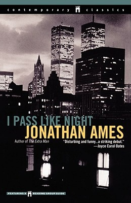 Image for I Pass Like Night (Contemporary Classics)