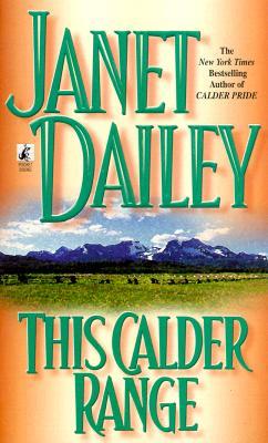 This Calder Range Volume 1, JANET DAILEY