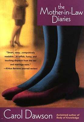 The Mother-In-Law Diaries, Dawson, Carol