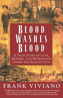 Image for Blood Washes Blood: A True Story of Love, Murder, and Redemption Under the Sicil