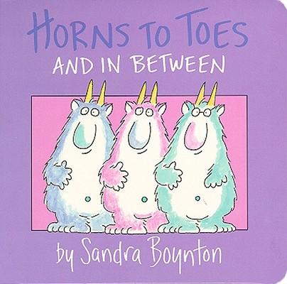 Horns to Toes and in Between, Boynton, Sandra; Boynton, Sandra [Illustrator]