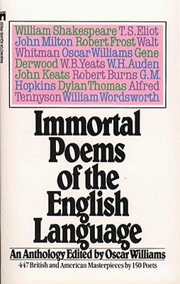 Immortal Poems of the English Language, OSCAR WILLIAMS