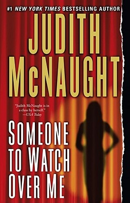 Someone To Watch Over Me, Judith McNaught