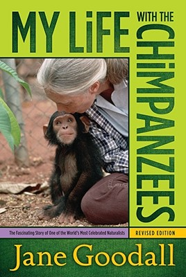 My Life with the Chimpanzees, Goodall, Jane