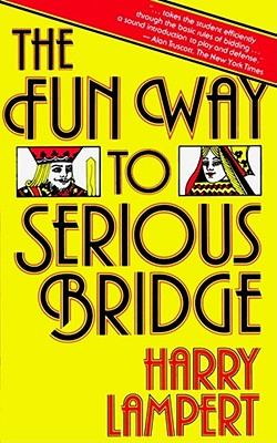 Image for FUN WAY TO SERIOUS BRIDGE, THE