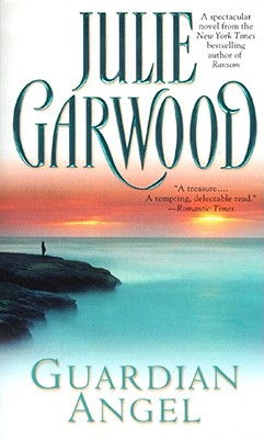 "Guardian Angel, ""Garwood, Julie"""
