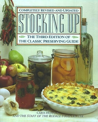 Image for Stocking Up: The Third Edition of America's Classic Preserving Guide