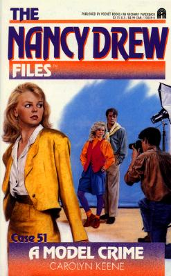 Image for A Model Crime (The Nancy Drew Files, Case 51)
