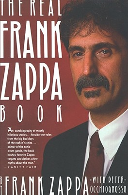 The Real Frank Zappa Book, Zappa, Frank & Occhiogrosso