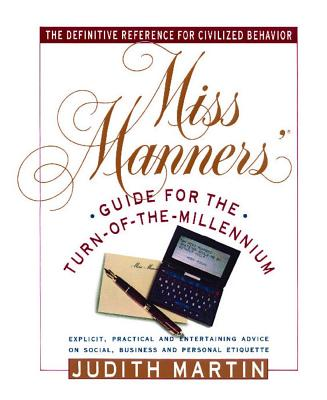 Miss Manners Guide for the Turn of the Millennium, Martin,Judith