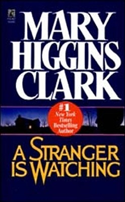Stranger Is Watching, MARY HIGGINS CLARK