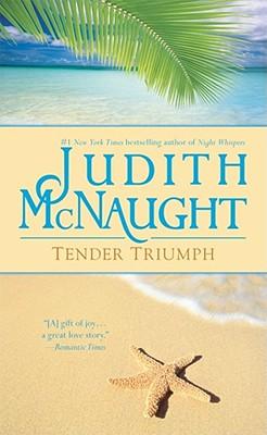 Tender Triumph (Sonnet Books), JUDITH MCNAUGHT