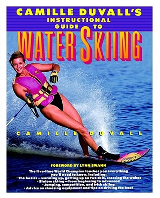 Image for Camille Duvall's Instructional Guide to Water Skiing