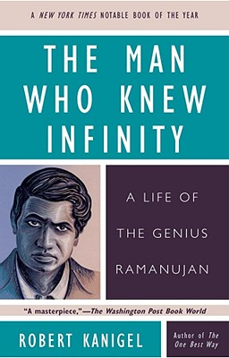 Image for The Man Who Knew Infinity: A Life of the Genius Ramanujan