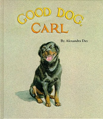 Good Dog, Carl, Alexandra Day