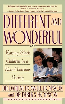Image for Different and Wonderful: Raising Black Children in a Race-Conscious Society