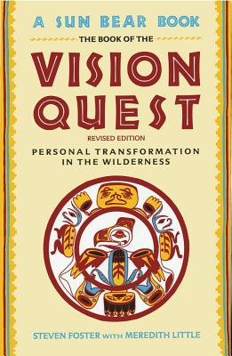 Image for The Book of the Vision Quest: Personal Transformation in the Wilderness