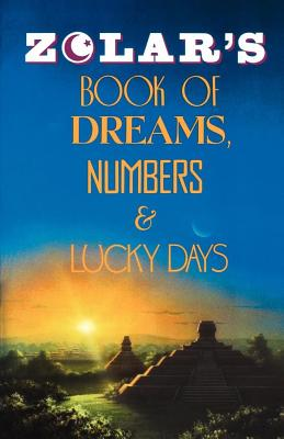 Image for Zolar's Book of Dreams, Numbers & Lucky Days.