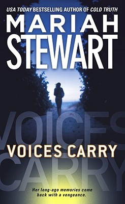 Voices Carry, MARIAH STEWART